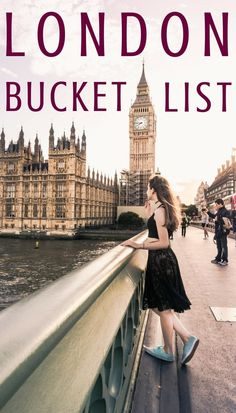 London bucket list- 75 things you must do in the capital of the UK! Everything you should see, do and eat in England, Europe
