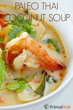 Paleo Thai Coconut Soup More