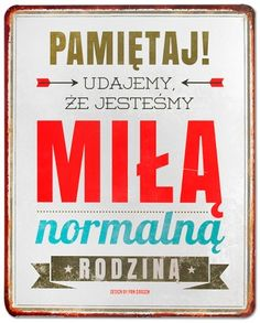 Metalowa tablica z kolorowym, śmiesznym nadrukiem. Wymiary 25 cm x 20 cm. Sad Quotes, Best Quotes, Inspirational Quotes, Hahaha Hahaha, Wtf Funny, Kids And Parenting, Motto, Funny Pictures, Wisdom
