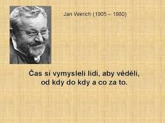 jan werich Motto, Motivational Quotes, Wisdom, Lol, Humor, Czech Republic, Music, Inspiration, Musica