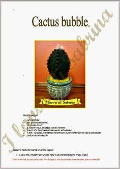 Dony's Creations : CACTUS BUBBLE  di Sabrina Guzzo_  pattern free ita...