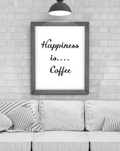 Digital Download 'Happiness is....Coffee' Typography Poster, Printable Art, Instant Download, Wall Prints, Digital Art, typography quote by KirstyPDesigns on Etsy Coffee Typography, Typography Quotes, Typography Poster, Frame It, Wall Prints, Printable Wall Art, Online Printing, Digital Art, Printables