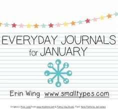 Everyday Journals for January - love these for encouraging daily writing