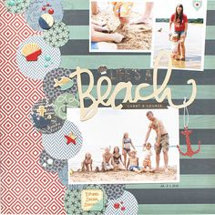 Life s A Beach Layout by Shelly Jaquet using My Minds Eye By the Sea Collection