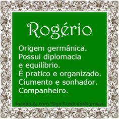 Significado do nome Rogerio | Significado dos Nomes