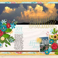 "Created using ""Sunrise"" by Kristin Cronin-Barrow and included in The Digi Files during April, 2015"