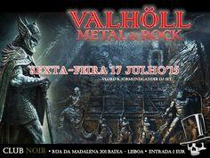 VALHÖLL NIGHT by VLord & Jőrmundgander Sexta 17 de Julho Viking, Folk, Pirate, Death, Black, Thrash, Progressive, Heavy, 80's/90's Hard Rock... Hosts: VLord & Jőrmundgander  Evento: https://www.facebook.com/events/851068164979805/ Entrada 1 Euro Aberto das 23 às 4