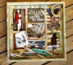 Faux Finish Shadowbox - Tattered Angels Naturally Aged Kit - 7gypsies 12x12 Shadow Box - life is too short.... Canvas Corp Boots 'n Saddle