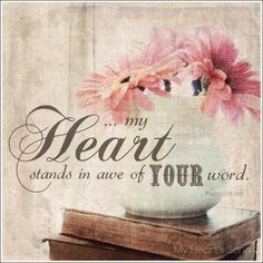 Psalm 119:161 - Princes have persecuted me without a cause: but my heart standeth in awe of thy word.