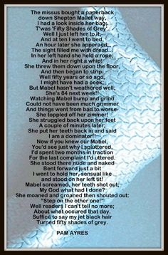Brilliant..Fifty Shades of Grey - Pam Ayres, hahahaha!...Brilliante !