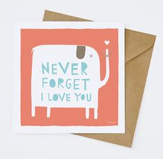 Never Forget I Love You  Greeting Card 169C by FreyaArt on Etsy