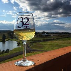 I would love to get the glass in my hand with the beautiful view at Winery 32!