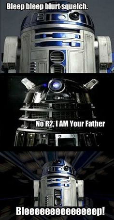 R2, I Am Your Father... WHICH BOARD TO I PIN IT TO???? Solution: both my Doctor Who and my Star Wars board :)