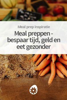 Bespaar tijd met koken en eet gezonder met minder moeite. Ontdek tips en inspiratie om aan de slag te gaan met meal preppen.