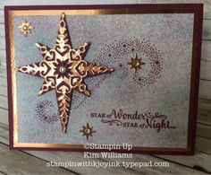 Stampin Up Star of Light stamp set. New copper foil sheets. Kim Williams, stampin with kjoyink, Pink Pineapple Paper Crafts. Starlight thinlits really work well with the Star of Light and copper foil sheets. So much sparkle. Sponging technique for the background. I love this stamping technique and card idea. Makes a great Christmas Card