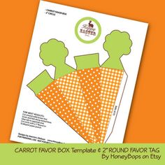 "Free printable carrot Favor Box Template and 2"" Happy Easter Favor Tag by HoneyBops"