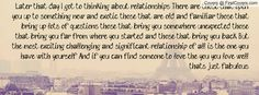 later that day i got to thinking about relationships