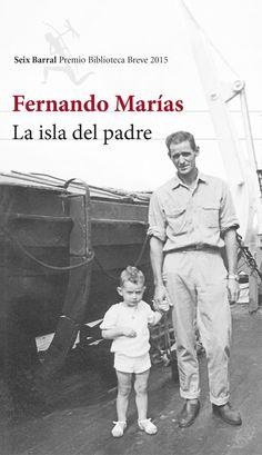 La figura del padre, admirada, recordada en cada mínimo detalle de la memoria, evocada en sus silencios (y sus desconocimientos también) preside todas las páginas.