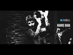 Bırak Seveyim Rahat Edeyim   Manuş Baba   Nazan Öncel - YouTube