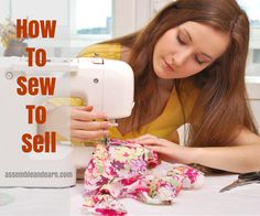 Sewing for a business is different from sewing from home. Learn how to start sewing to sell.
