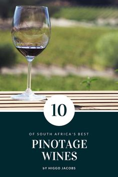 HIGGO JACOBS' TOP 10 SOUTH AFRICAN PINOTAGE WINES South African Wine, Wine Tasting, White Wine, Wines, Alcoholic Drinks, Top, Wine Country, Liquor Drinks, White Wines