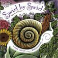 Swirl by Swirl by Joyce Sidman -- Prairie Bud Nominee 2013-14
