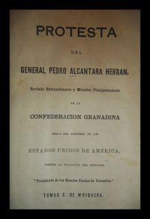 El Viejo Libro, Libreria Anticuaria, Edward Contreras Vergara, www.elviejolibro.com: Protesta del General Pedro Alcantara Herran.