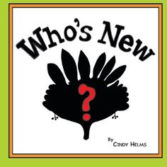 """""""Who's New"""" by Cindy Helms"""