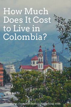 To get the scoop on what they spend on a regular basis, I got in touch with some expatriates currently living in the closest country to Central America. #Colombia #colombiatravel #livingabroad #livingincolombia #travel #traveltips #southamerica #expat #expatlife