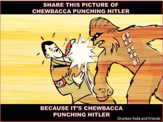 CHEWBACCA PUNCHING HITLER