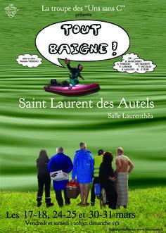 Tout baigne, pièce de R. Marchisio, A. Thirion, M-I. Massot, E; Laborie, T; Nicolas, B. Martet et P. Elbe, jouée par les Uns Sans C en 2012