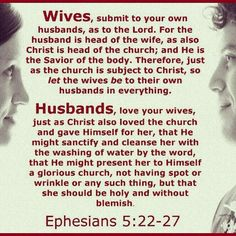 husbands love your wives even as christ also loved the church and