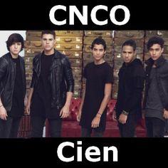 CNCO - Cien 100 acordes