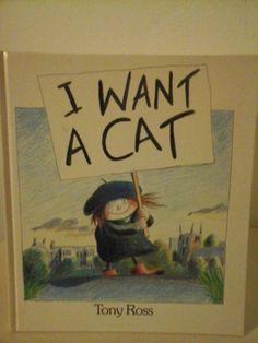 I want a cat...irresistibile Tony Ross, ed. Andersen Press