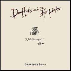 Dan Hicks & the Hot Licks - Greatest Licks