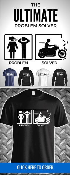 The ultimate problem solver! Hop on the motorcycle and all your problems seem to fade away. Available in t-shirt, long sleeve, & hoodie. Get yours here: http://skullsociety.com/products/problem-solved-motorcycle?variant=10015924741&utm_source=pinterest&utm_medium=bon_010816_161_longpin&utm_campaign=010816
