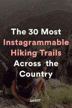 No shame in doing it for the 'gram. #greatist https://greatist.com/fitness/hiking-trails-near-me-day-hikes-with-best-views