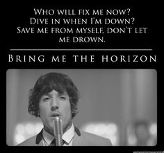 Drown- Bring Me The Horizon