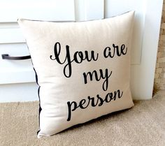 Decorative Pillow You are my Person Pillow With by NanaNewHandmade