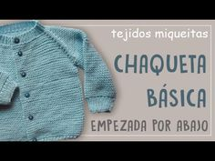 Saquito, chaqueta (jersey) para bebes. Tejido con dos agujas # 471 - YouTube Baby Cardigan Knitting Pattern, Baby Knitting Patterns, Bebe Baby, Knitted Baby Clothes, Knitting For Kids, Kids And Parenting, Crochet Baby, Men Sweater, Fashion