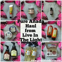 Pure Anada Haul from Live In The Light Vegan Handbags, Household Products, Green Life, Clean Beauty, Organic Beauty, Dublin, Body Care, Skincare, Range