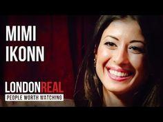 Mimi Ikonn - Dreamers & Creators - PART 1/2   London Real - YouTube