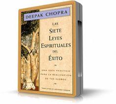 Libro: Las 7 leyes espirituales del exito  Deepak Chopra