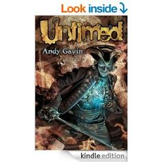 """(An Engaging, Coming-of-Age Fantasy Adventure by Bestselling Author Andy Gavin! Kirkus Reviews: """"A masterful storyteller, Gavin builds a solid plot with believable characters."""")"""
