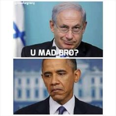 It took Obama days to congratulate Prime Minister Netanyahu. Maybe Obama was on the golf course. They don't allow phones.