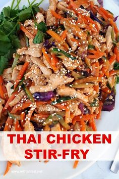 Thai Chicken Stir-Fry is so quick and easy to make for dinner on a busy week night ! Loaded with vegetables and with the distinct Thai taste this dish is always a winner #Chicken #EasyDinner #ChickenStirFry #stirfry