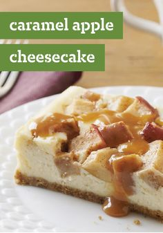 Caramel-Apple Cheesecake -- This glorious dessert recipe is like having an apple pie baked into a cheesecake--and then drizzling the whole thing with caramel sauce.