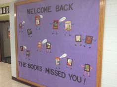 #welcome #back #library bulletin board, The books missed you! The books have legs and arms added to them and they have word bubbles indicating their joy, glad the students are back at #school. #elementary library welcome back bulletin board.