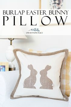 Make this DIY Burlap Easter Bunny Pillow for easy and budget-friendly Easter decor. A quick no sew project that anyone can do. Uses basic craft store supplies.