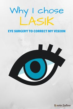 Why did I choose to have LASIK eye surgery to correct my vision? There are so many reasons, but the main one? Freedom. Freedom from glasses. via @novsunflower